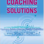 Book review: Will Thomas, 2009. Coaching Solutions 2nd Edition: Practical Ways to Improve Performance in Education. 2 Edition. Bloomsbury Academic.
